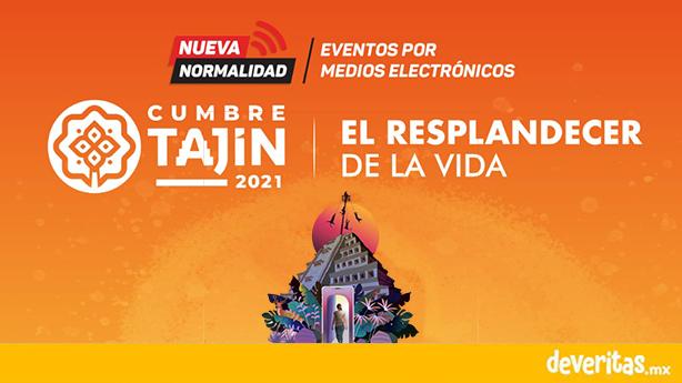 """Cumbre Tajín 2021 """"El Resplandecer de la Vida"""" será virtual"""
